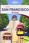 Lonely Planet San Francisco de Cerca...