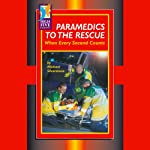 Paramedics to the Rescue: When Every Second Counts | Michael Silverstone