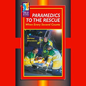 Paramedics to the Rescue Audiobook