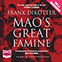 Mao's Great Famine (       UNABRIDGED) by Frank Dikötter Narrated by David Bauckham