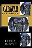 Caravan: The Wolves