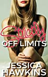 Strictly Off Limits