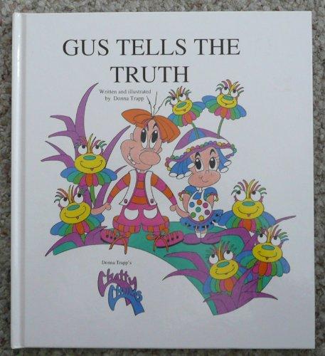 Gus Tells the Truth (Chatty Chums Series) PDF