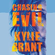 Chasing Evil Audiobook by Kylie Brant Narrated by Kate Zane