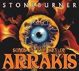 Songs In The Key Of Arrakis Stoneburner