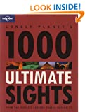 Lonely Planet 1000 Ultimate Sights 1st Ed.: 1st Edition
