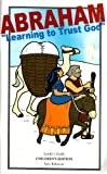 img - for Abraham Learning to Trust God Leader's Guide (Children's Edition) book / textbook / text book