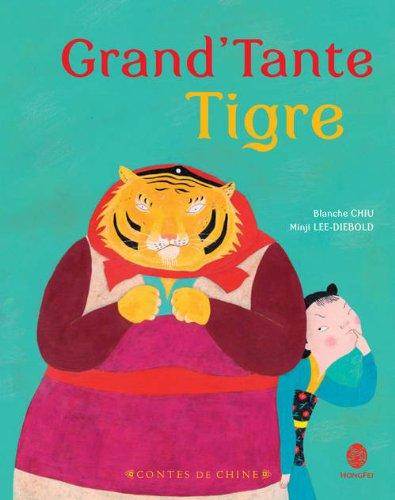 Grand'tante Tigre