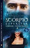 #9: Scorpio Superstar (Written in the Stars Book 1)