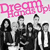 Hands Up!-Dream