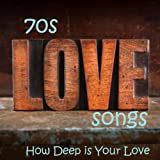 70s Love Songs - How Deep Is Your Love - Best Love Songs - Vocal Love Songs