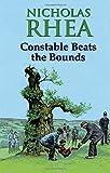 Constable Beats the Bounds (Constable 36) Nicholas Rhea