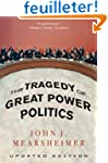 The Tragedy of Great Power Politics -...