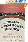 Tragedy Of Great Power Politics, The