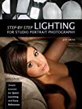 Step-By-Step Lighting for Studio Portrait Photography