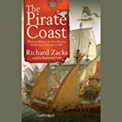 The Pirate Coast: Thomas Jefferson, The First Marines, and the Secret Mission of 1805 | [Richard Zacks]