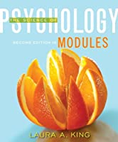 The Science of Psychology: Modules, 2nd Edition