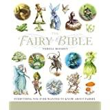 The Fairy Bible: The Definitive Guide to the World of Fairies ~ Teresa Moorey