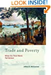 Trade and Poverty: When the Third Wor...