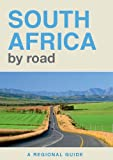 img - for South Africa By Road: A Regional Guide book / textbook / text book