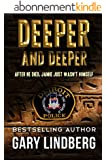 Deeper and Deeper (English Edition)