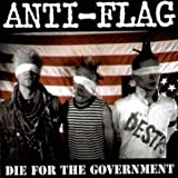 "Die for the Governmentvon ""Anti-Flag"""