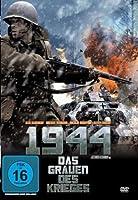 1944 - Das Grauen des Krieges