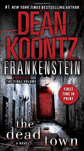 The Dead Town (Dean Koontz's Frankenstein, Book 5) (Free Books Dean Koontz compare prices)