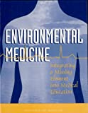 img - for Environmental Medicine: Integrating a Missing Element into Medical Education book / textbook / text book