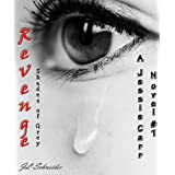 Revenge - A Jessie Carr Novel #1by JL Schneider