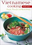 Vietnamese Cooking Made Easy: Simple,...