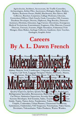 Careers: Molecular Biologist And Molecular Biophysicist