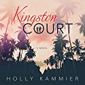 Kingston Court Audiobook by Holly Kammier Narrated by Tia Sorensen