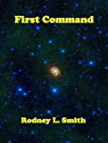 img - for First Command (Kelly Blake Series) book / textbook / text book