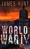 World War IV: Alliances- Book 0