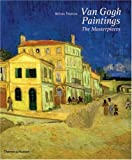 Van Gogh Paintings: The Masterpieces cover image