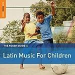 Latin Music for Children/ Rough Guide