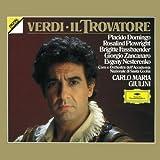 Verdi - Il Trovatore / Domingo � Plowright � Fassbaender � Zancanaro � Nesterenko � Santa Cecilia � Giulini ~ Giuseppe Verdi