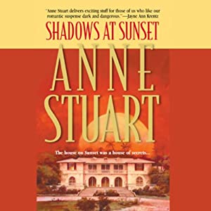 Shadows at Sunset | [Anne Stuart]