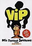 VIP: My Brother Superman ( Vip, mio fratello superuomo ) ( The SuperVips )