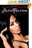 SatisFaction: Erotic Fantasies for the Advanced & Adventurous Couple.