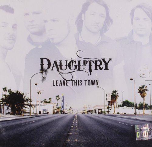 Daughtry - Leave This Town (Japanese Edition) - Zortam Music