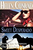 Sweet Desperado (Destiny Bay Romances - The Ranchers)