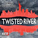 Twisted River | Siobhan MacDonald