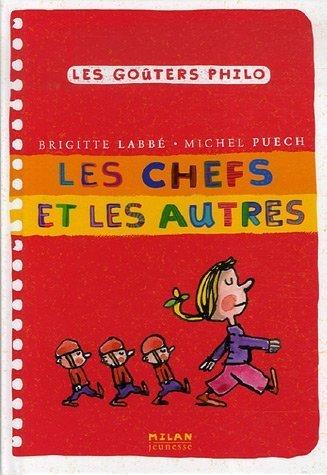 Les Chefs ET Les Autres (French Edition)
