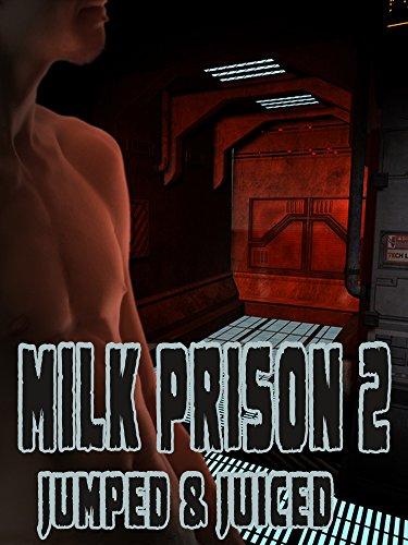 Clara Bright - Milk Prison 2: Jumped & Juiced