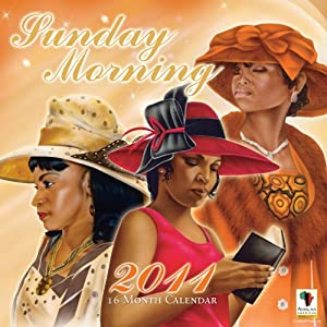 2011 Sunday Morning Calendar: African American Expressions