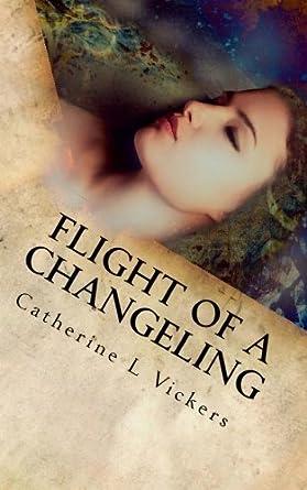 Flight of a Changeling