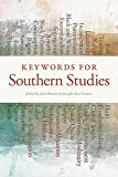 img - for Keywords for Southern Studies (The New Southern Studies Ser.) book / textbook / text book