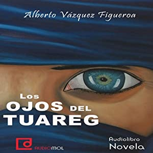 Los ojos del tuareg [The Eyes of the Tuareg] Audiobook